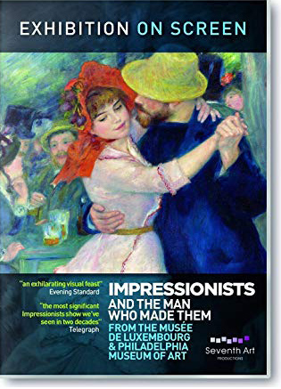 Impressionists and the Man Who Made Them